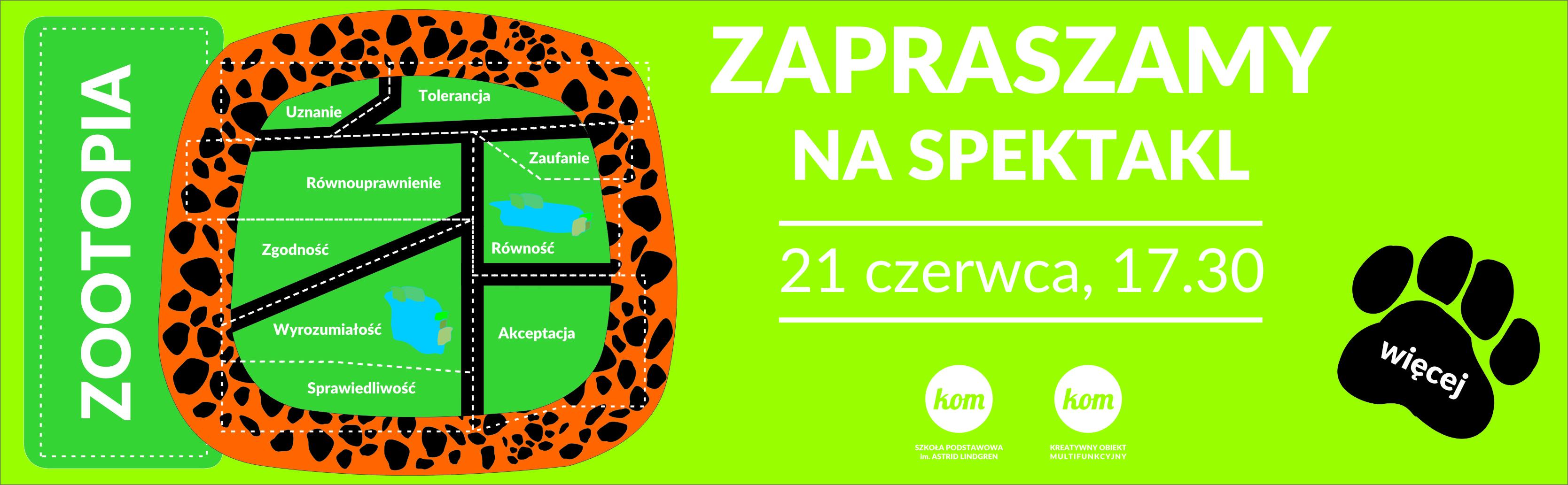 ZOOTOPIA – spektakl szkolny 21.06.2018, godz. 17.30 ZAPRASZAMY